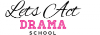 Lets Act Drama School